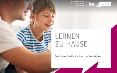 Lernen zu Hause – Tipps für Eltern, Schülerinnen und Schüler